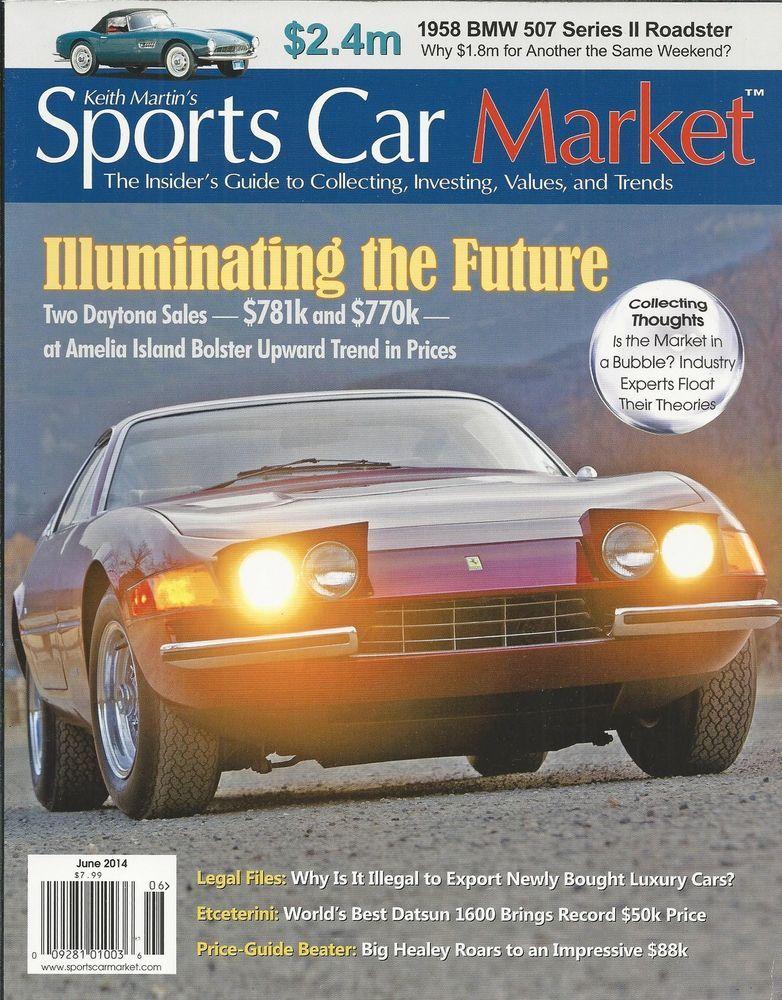Sports Car Market magazine Ferrari 365 GTB BMW 507 Series Roadster ...