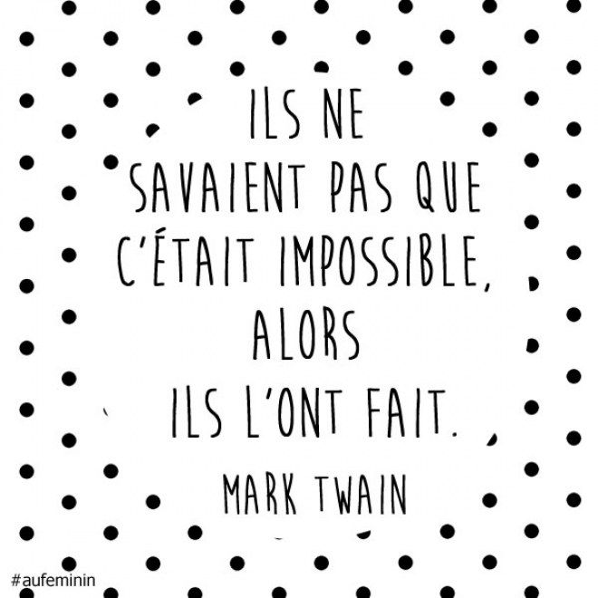 Super 50 phrases pour booster ta motivation | Motivation, Mark twain and  SZ83