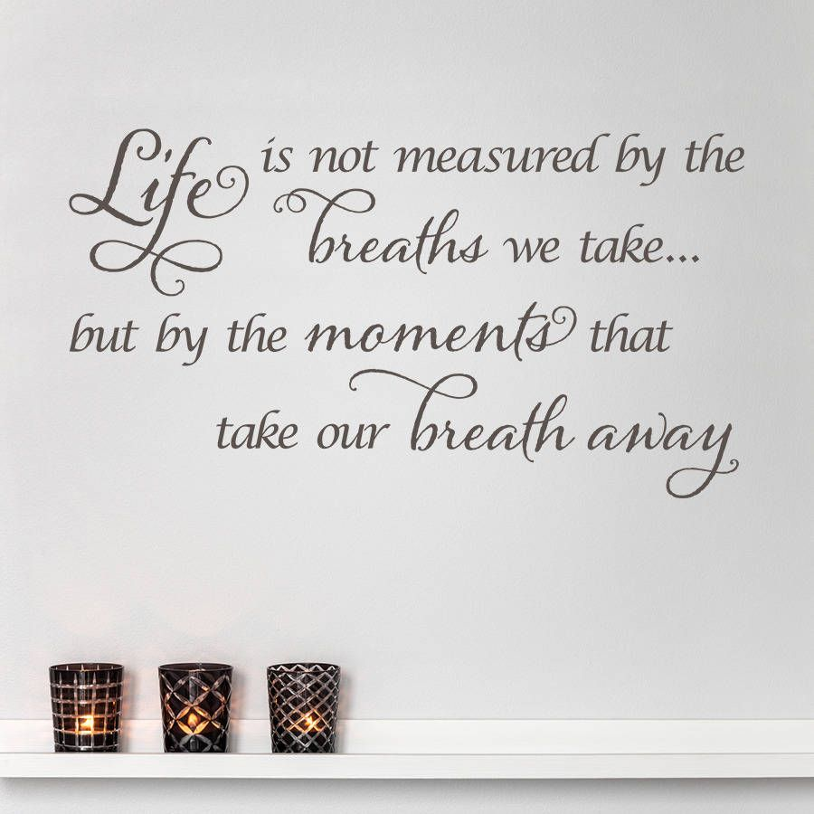 Life Is Not Measured Quote 12 Best Wall Stickers Images On Pinterest  Wall Stickers