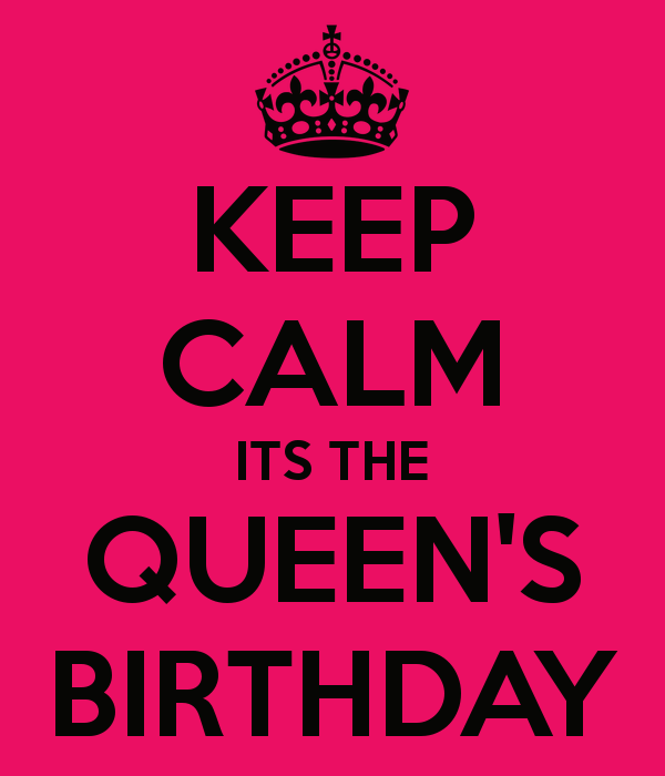 keep calm birthday keep calm its the queen s birthday 8 | KEEP CALM QUOTES | Keep  keep calm birthday