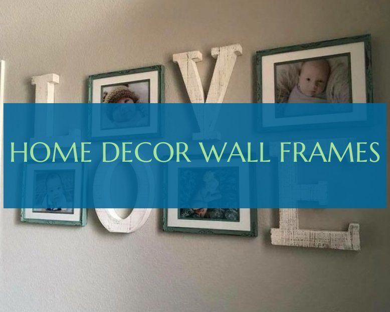 home decor wall frames