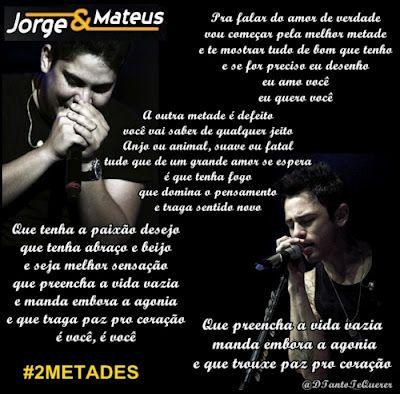 Jorge E Mateus Duas Metades Frases De Musica Sertaneja