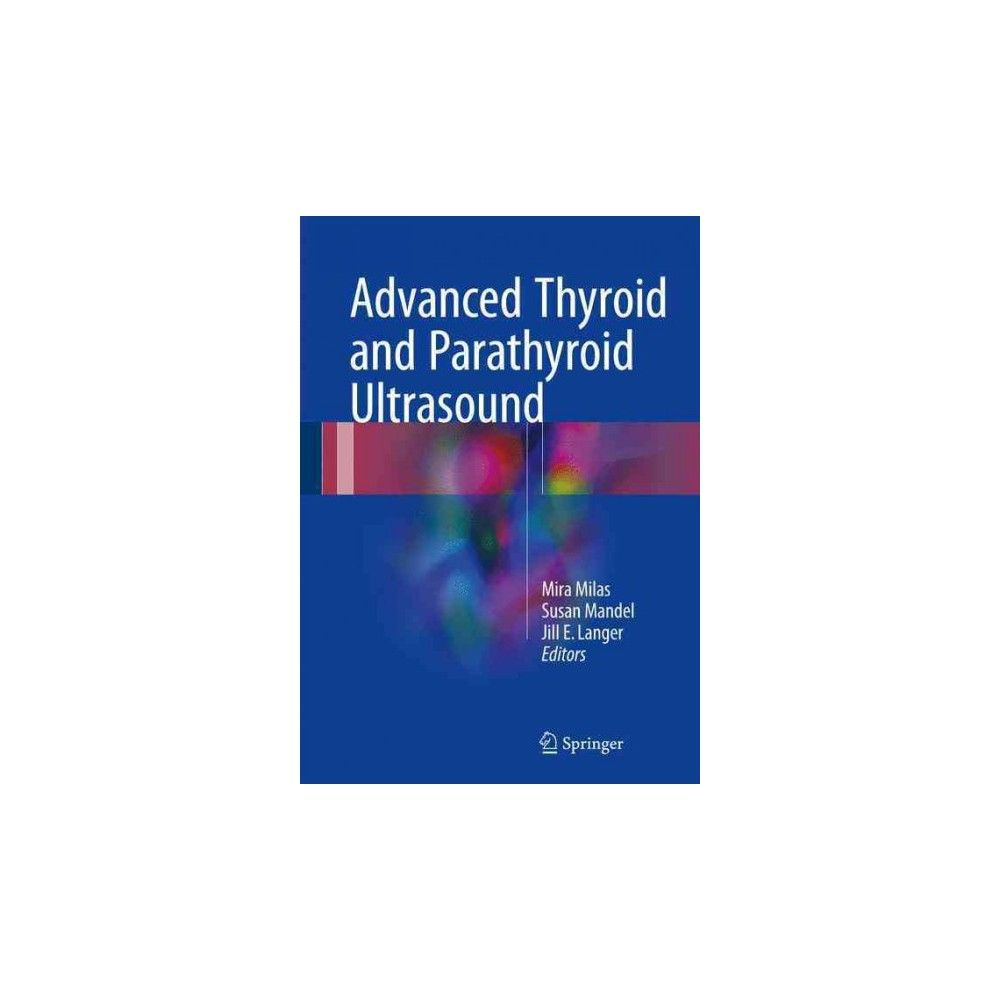Advanced Thyroid and Parathyroid Ultrasound (Hardcover)
