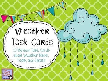 FREE Weather Task Cards This free file includes 12 review task