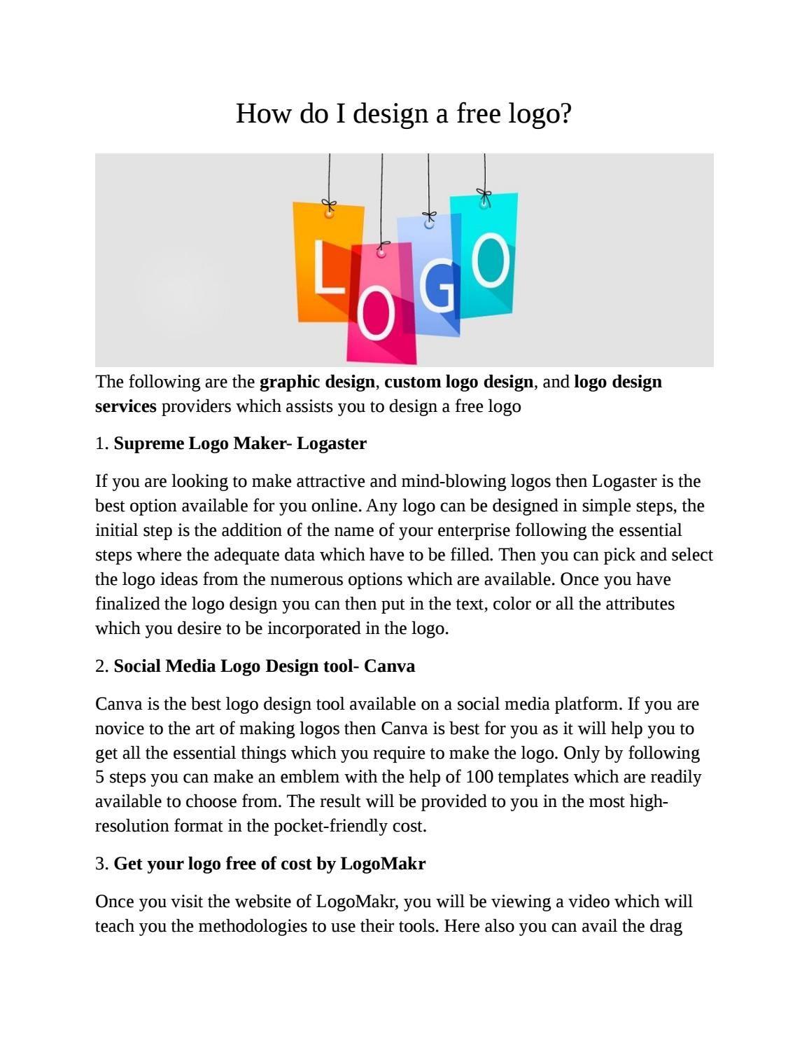 How do I design a free logo? Custom logo design, Free