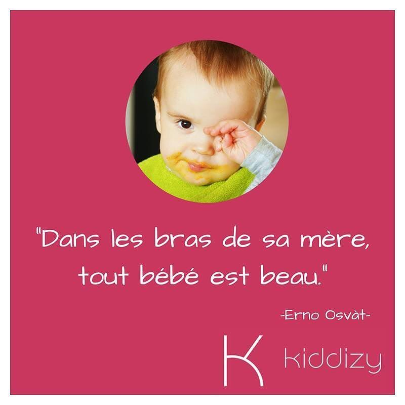 Citation Du Jour Par Kiddizy Maman Futurmaman Bebe