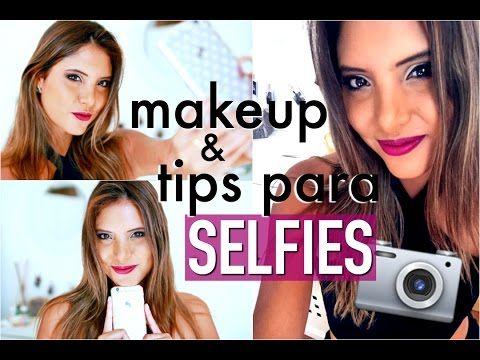 cmo tomar selfies tips para salir bien y maquillaje para fotos