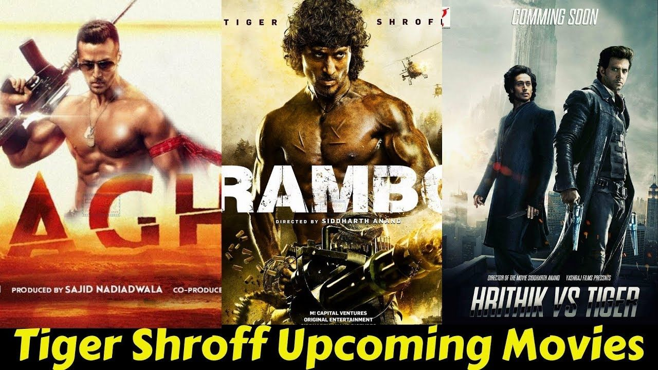 05 Tiger Shroff Upcoming Movies List 2019 And 2020 With Cast Director A Upcoming Movies Upcoming Movies 2020 Tiger Shroff