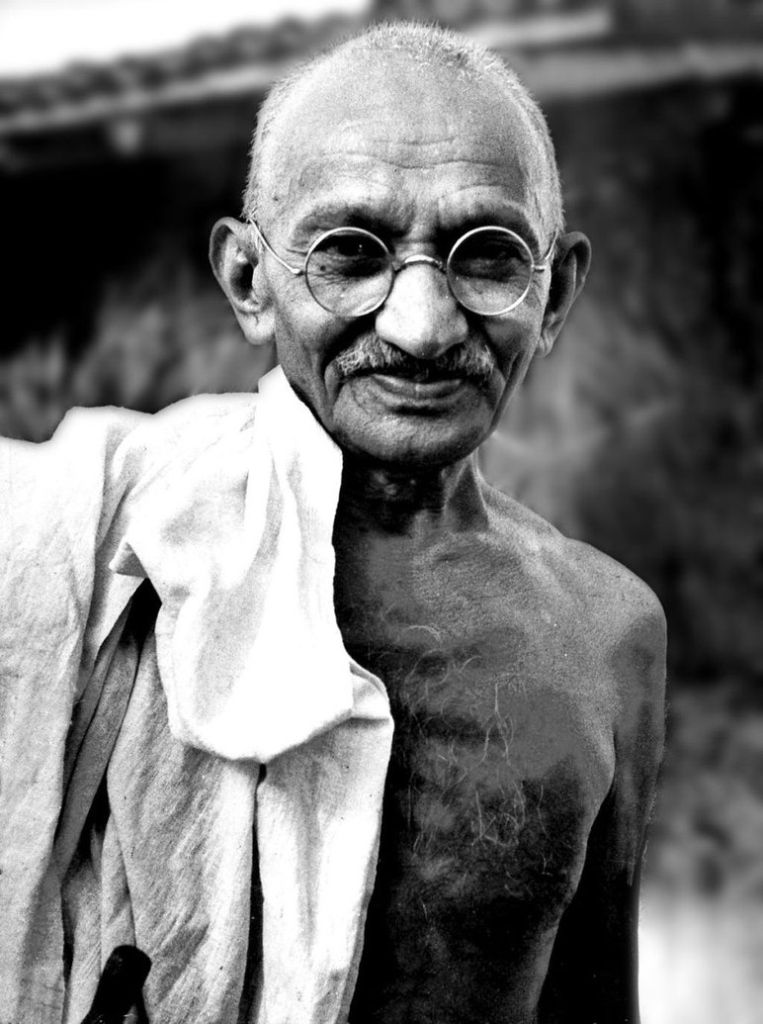"""gandhi-  """"Be the change you wish to see in the world.""""— attributed to Mahatma Gandhi"""