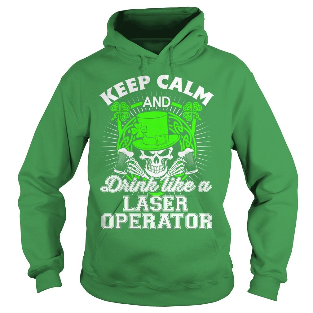Laser Operator T Shirts Hoodies Shopping Now Funny Tee Shirts
