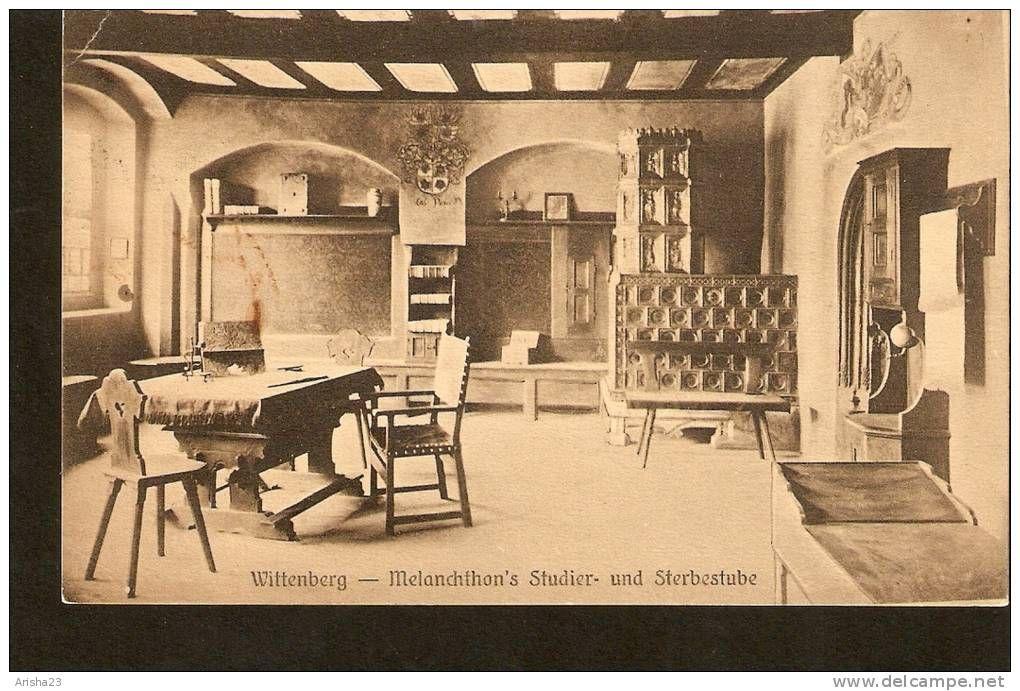 440. Germany, Wittenberg - Melanchthon´s Studier- und Sterbestube - Carl H.Odemar, Magdeburg
