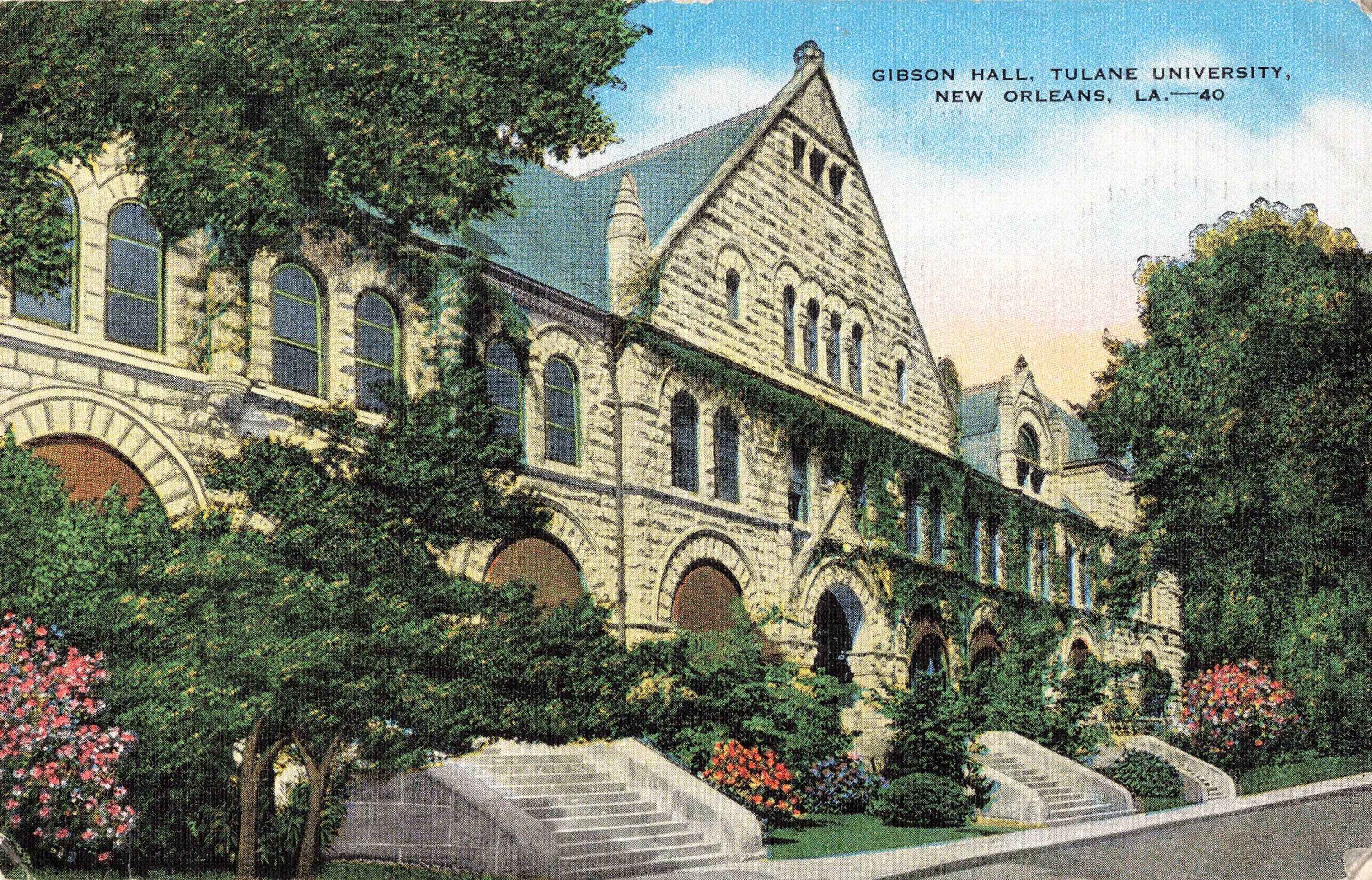Tulane Gibson Online >> Postcard Gibson Hall Tulane University New Orleans La In 2019
