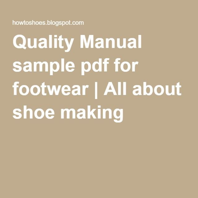 Quality Manual sample pdf for footwear All about shoe making - sample quality manual template