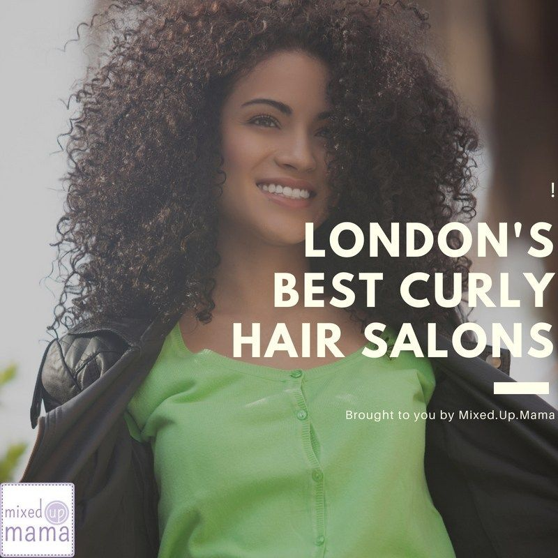 Best Curly Hair Salons In London Updated Mixed Up Mama Curly Hair Salon Curly Hair Styles Hair Salon