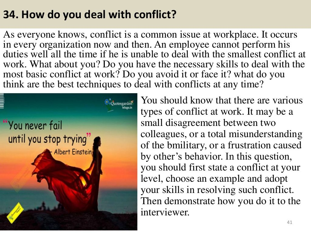 How Do You Deal With Conflict? As Everyone Knows, Conflict Is A Common Issue