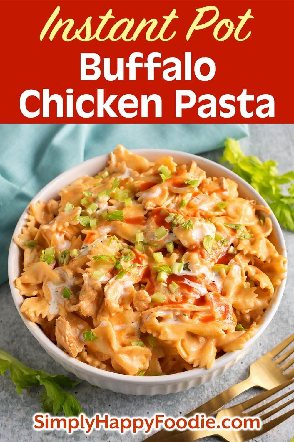 Instant Pot Buffalo Chicken Pasta is zesty, rich, and delicious! The flavor is like that of Buffalo Chicken Wings, only in a bowl of creamy, cheesy pasta! This pressure cooker Buffalo Chicken Pasta is easy to make, and is great for a weeknight meal, or for a Game Day party! Instant Pot recipes by simplyhappyfoodie.com #instantpotbuffalochickenpasta #pressurecookerbuffalochickenpasta #instantpotrecipes