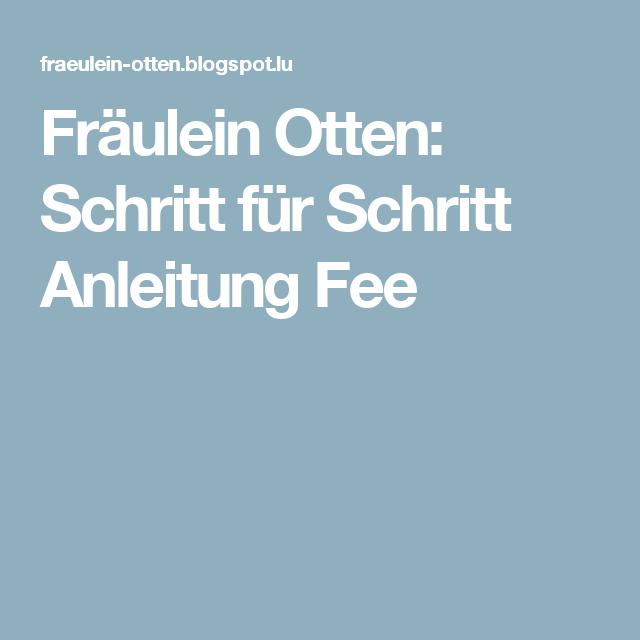 Fräulein Otten: Schritt für Schritt Anleitung Fee