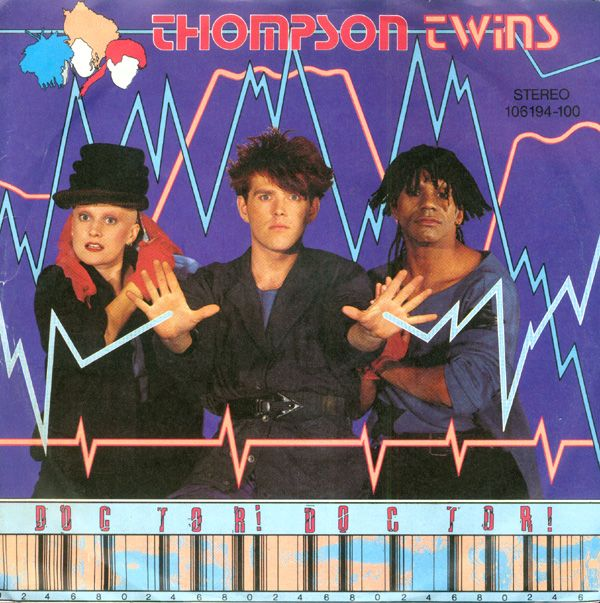 Thompson Twins Doctor Doctor 1984 With Images