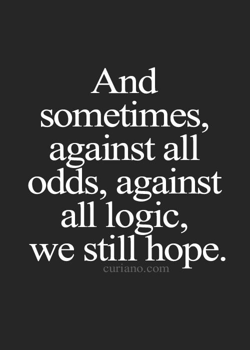 Hope I always replace the word hope with promise because it