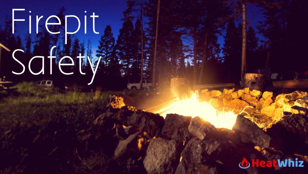 Fire Pit Safety Fire Pit Safety Cool Fire Pits Fire Pit Images