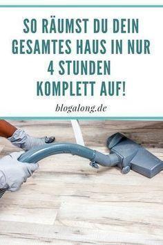 Gewusst wie: So schnell kannst du dein Haus aufräumen #casa