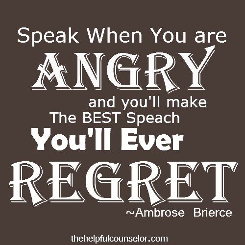 Speaking Out Of Anger Inspirational Quote Quotable Quotes Anger Quotes Quotes