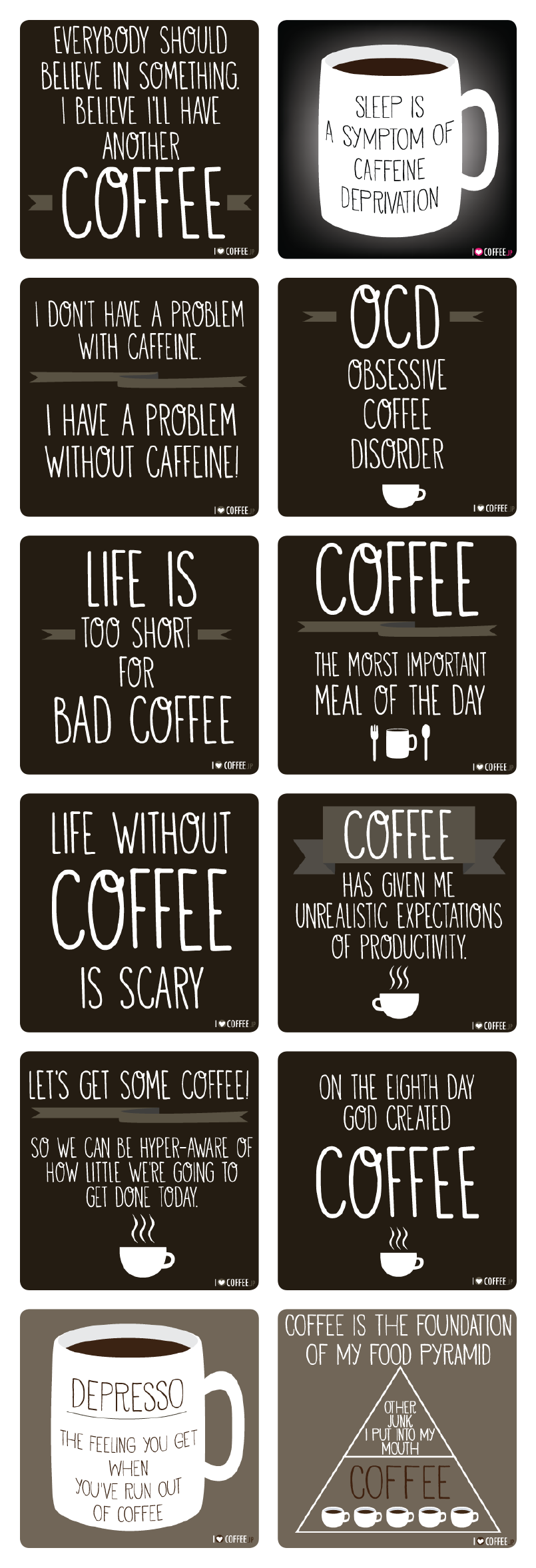 Coffe quotes from http://en.ilovecoffee.jp/posts/view/117
