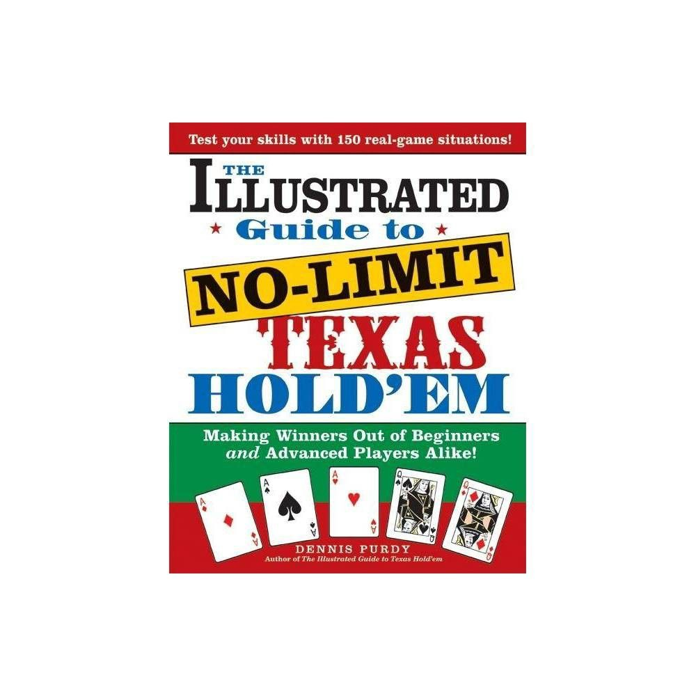 The Illustrated Guide to NoLimit Texas Hold'em by