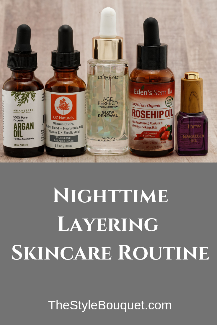Nighttime Layering Skincare Routine Skin Care Skin Care Routine Steps Nighttime Skincare