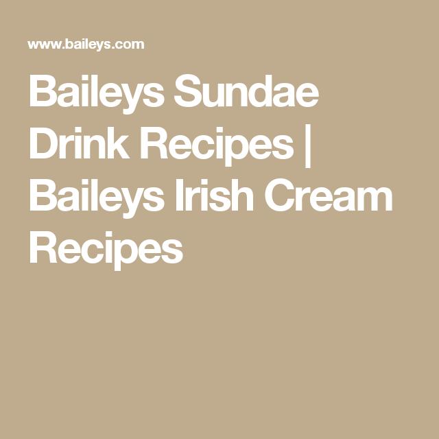 Baileys Sundae Drink Recipes