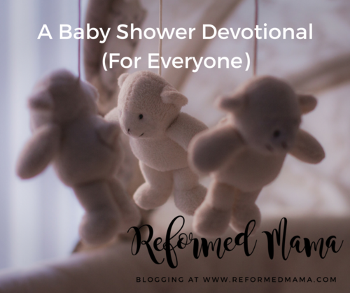 biblical howto for tired moms a baby shower devotional for, Baby shower
