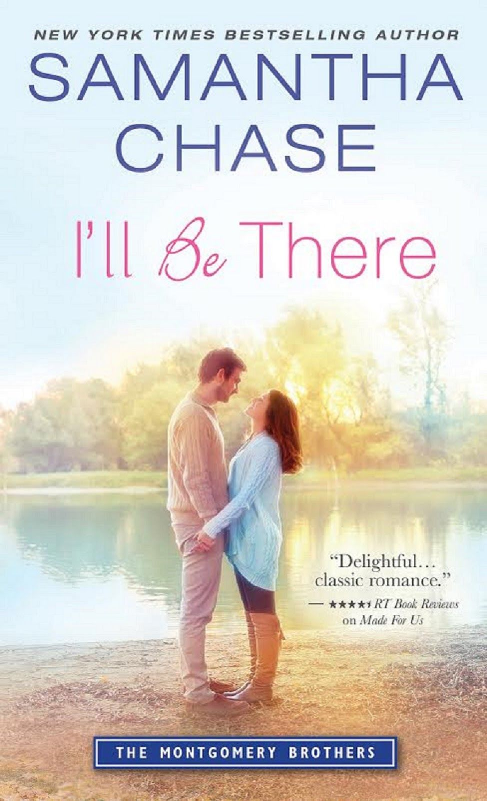 Born to Read Books: I'LL BE THERE-SAMANTHA CHASE-RELEASE BLAST & GIVEAWAY