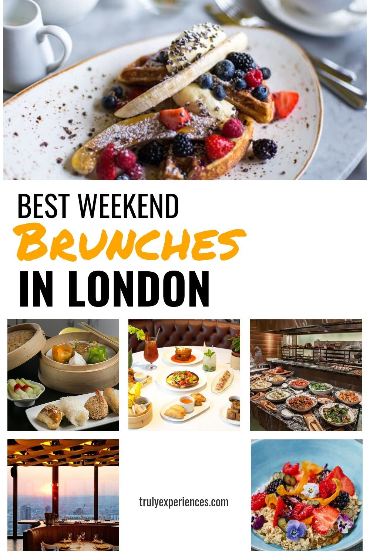Best Weekend Brunches In London Brunch Food Drink Food