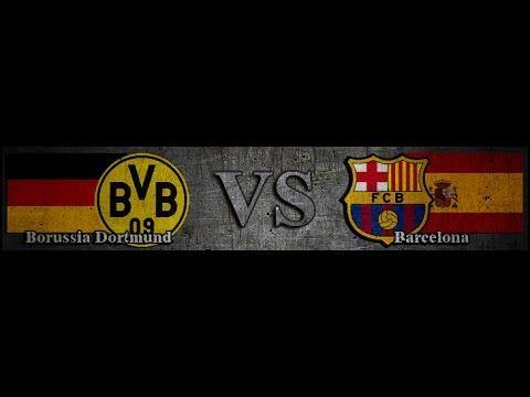 Barcelona Vs Borussia Dortmund Bs 3 Borussia Dortmund Dortmund