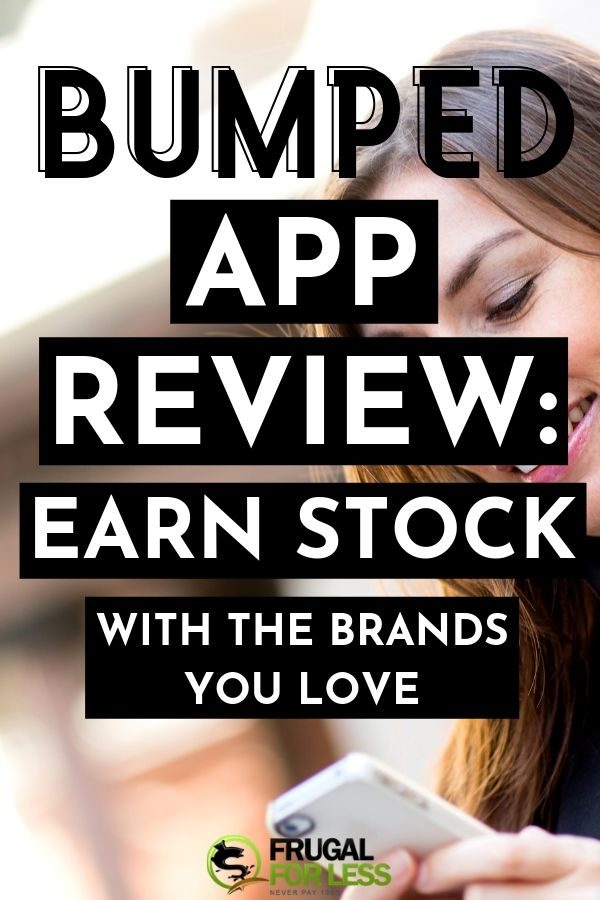 Bumped App Review Earn Stock With the Brands You Love