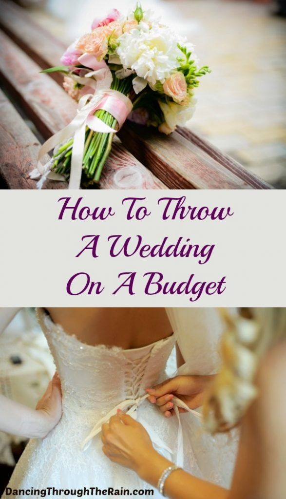 How To Throw A Wedding On Budget If You Have Been Wondering There Are Some Suggestions Here That Will Help Do