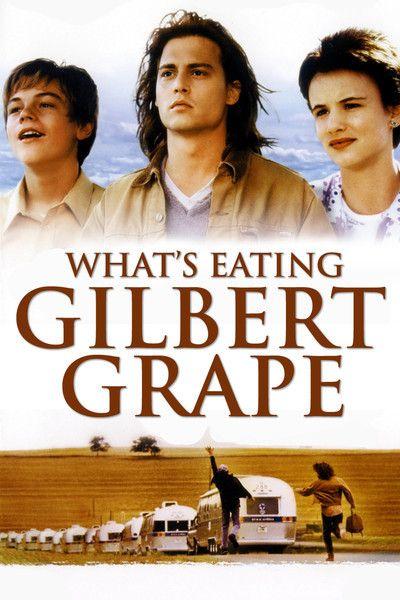 What's Eating Gilbert Grape. Johnny Depp, Leonardo DiCaprio, Juliette Lewis.