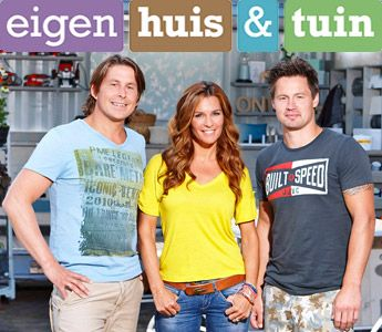 Eigen huis tuin is h t tv programma vol woonidee n for Huis programma tv