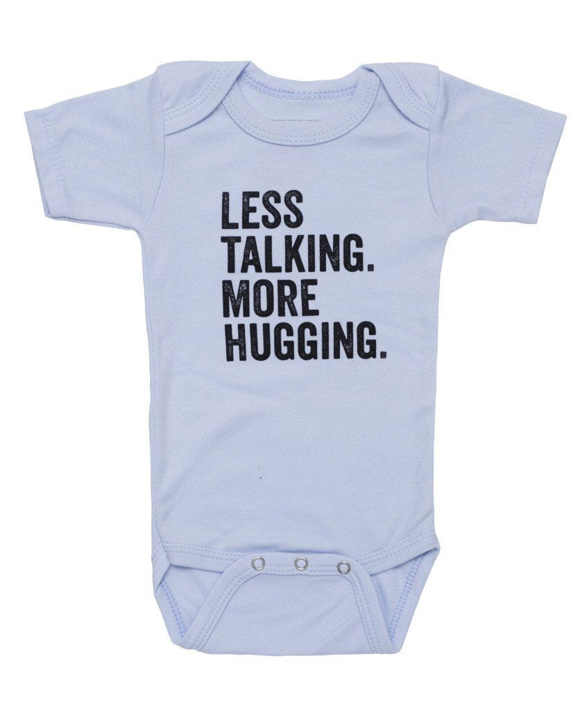 Less Talking More Hugging Baby Onesie Bodysuit Cute Baby Shower Gifts Baby Learning Having A Baby Boy