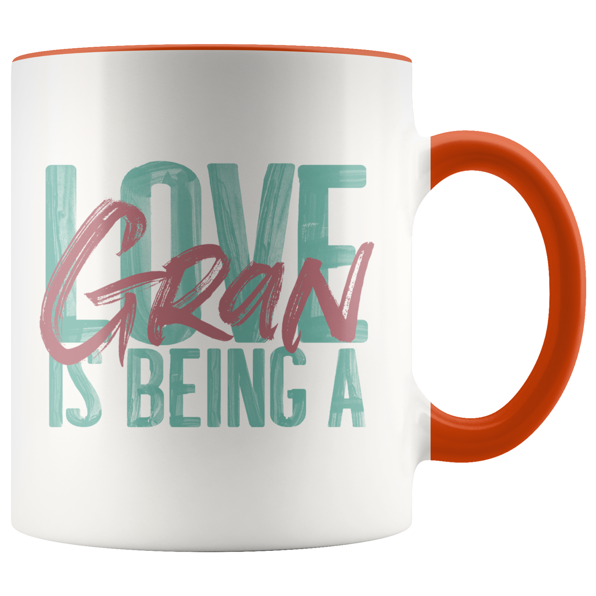 Love is being a Gran 11 oz Accent Mug Mugs, Coffee mugs