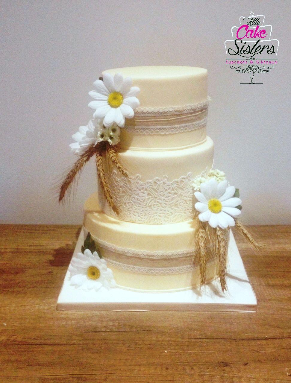 Gateau Champetre Wedding Cake Boheme Marguerite Dentelle Et Ble