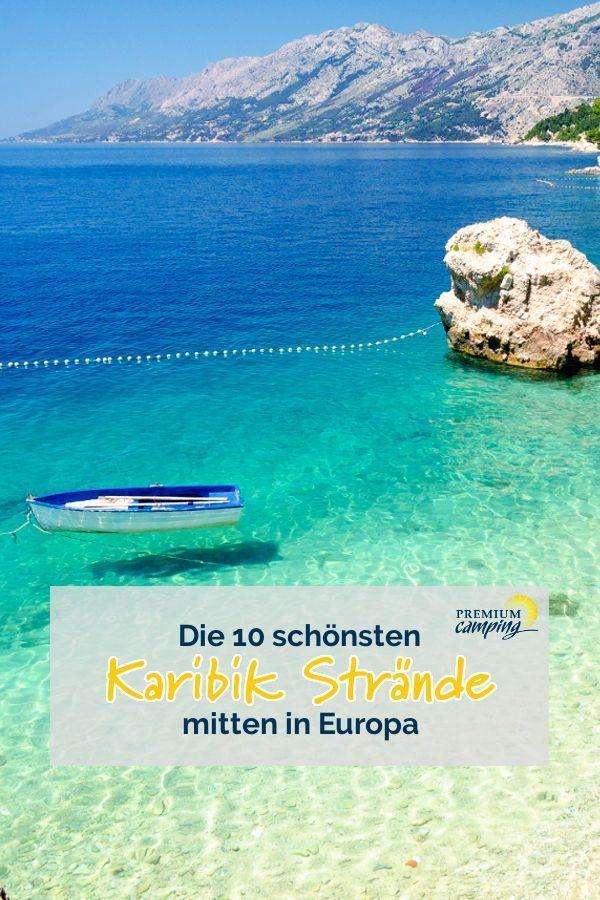 Top 10: Schönste Strände Europas mit Karibik Flair – Premiumcamping.de