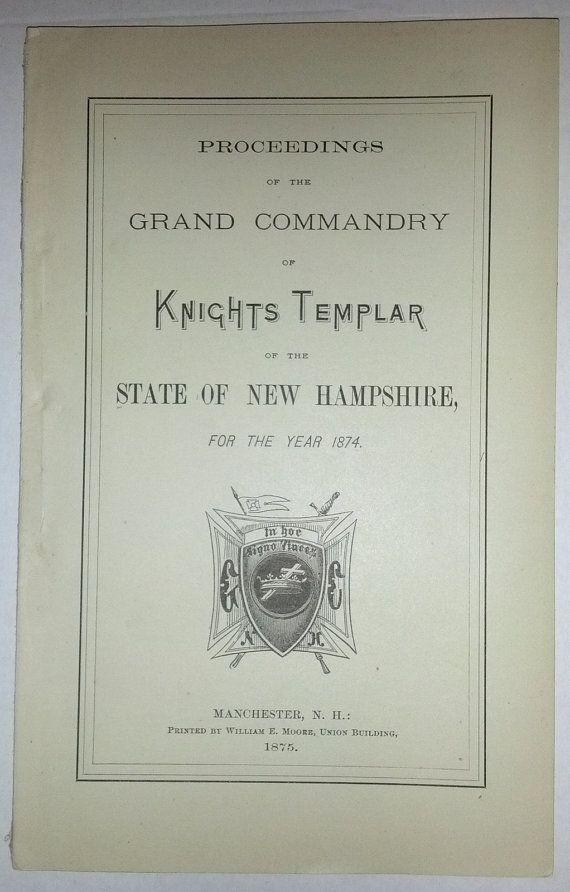 Proceedings Of The Grand Commandry Knights Templar N.H. (1874)