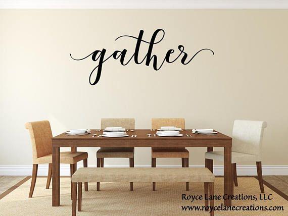 Gather Wall Decal/ Gather Decal/Gather Wall Decor/Gather Decor/Dining Room