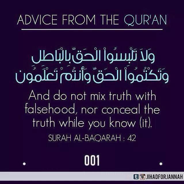 Do Not Mix Truth With Falsehood Islamic Quotes Quran Quotes Quran Verses