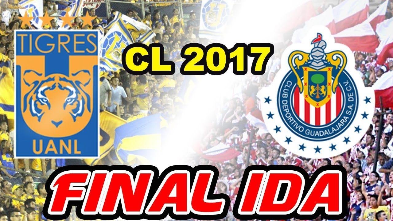 Tigres vs Chivas 2017 FINAL IDA Resumen Simulador Fifa 17