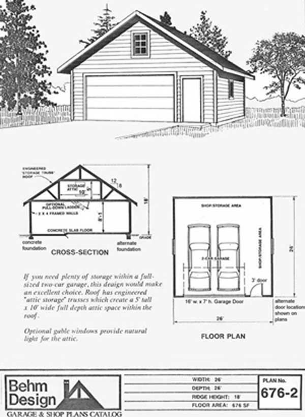 Garage Plan 676-2 With Attic Truss Roof  sc 1 st  Pinterest & Garage Plan 676-2 With Attic Truss Roof | Garage Plans By Behm ...