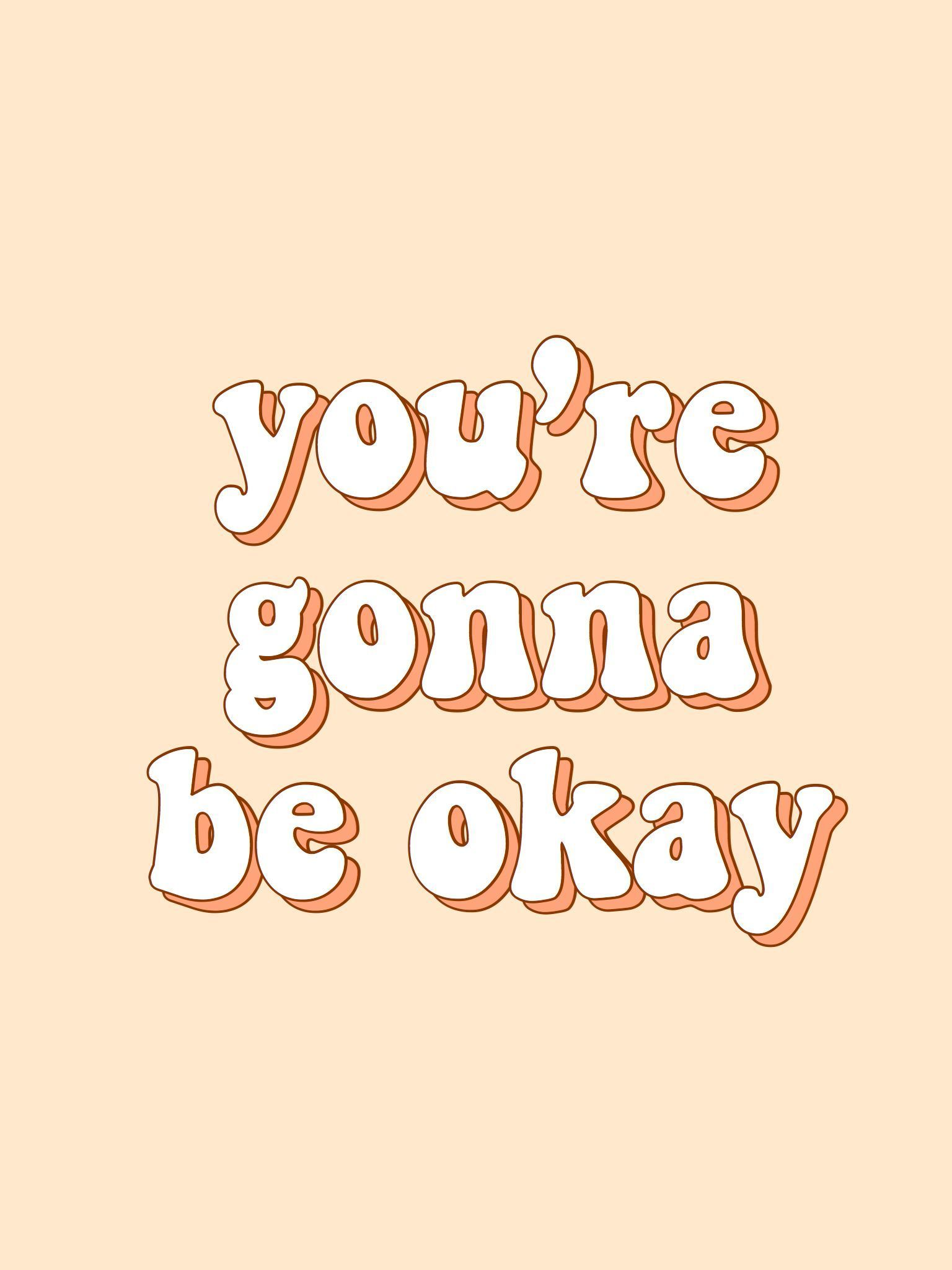 Background Pinterest Faithrice Aesthetic Motivate Inspire Orange Tumblr Youre Gonna Quote Words R Retro Quotes Orange Quotes Happy Words