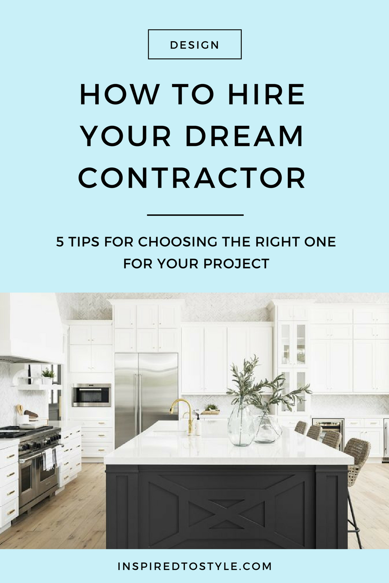 How To Hire Your Dream Contractor Home Renovation Design
