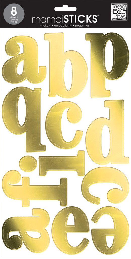 Gold Foil Lowercase Mambisticks Alphabet Stickers Me My Big Ideas Alphabet Stickers Stickers Gold Foil